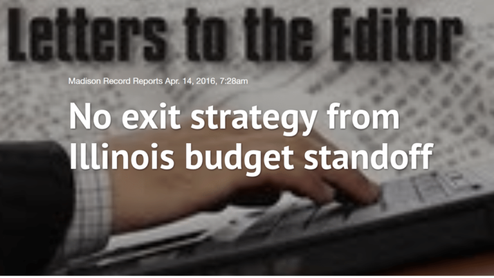 Madison Record|No exit strategy from Illinois budget standoff