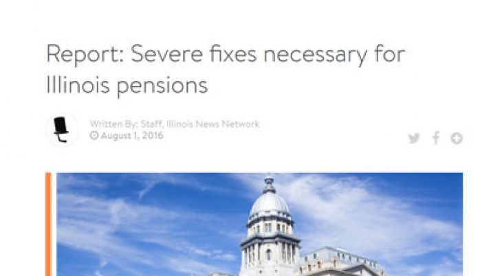 Illinois News Network|Report: Severe fixes necessary for Illinois pensions