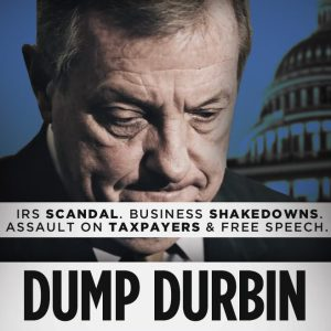It's Time Illinois: Dump Durbin