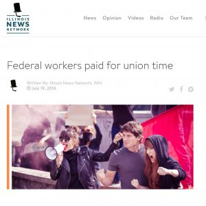 Illinois News Network|Federal workers paid for union time