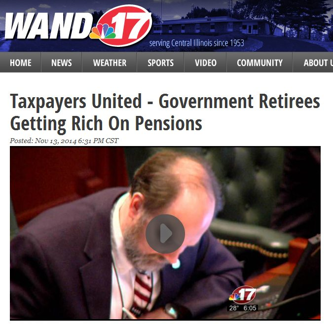 WAND-TV NewsCenter 17 | Taxpayers United – Government Retirees Getting Rich On Pensions